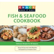 Knack Fish & Seafood Cookbook by Doug Ducap