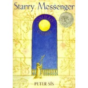 Starry Messenger by Peter Sis