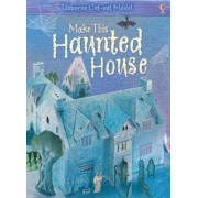 Make This Haunted House Usborne Cut-Out Model by Iain Ashman
