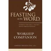 Feasting on the Word Worship Companion by Kimberly Bracken Long
