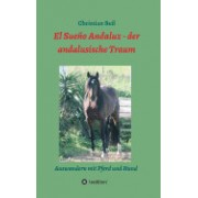 El Sueno Andaluz - Der Andalusische Traum