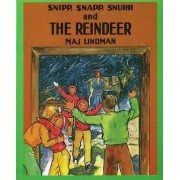 Snipp, Snapp, Snurr and the Reindeer by Maj Lindman
