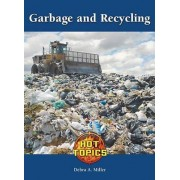 Garbage and Recycling by Debra Miller