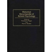 Historical Encyclopedia of School Psychology by Thomas K. Fagan