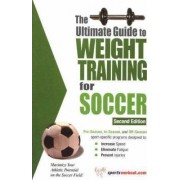 Ultimate Guide to Weight Training for Soccer by Rob Price