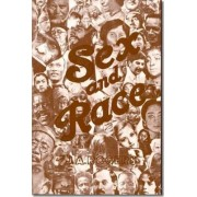 Sex and Race: Why White and Black Mix in Spite of Opposition Vol 3 by J. A. Rogers
