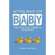 Getting Ready for Baby by Helene Tragos Stelian