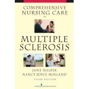 Comprehensive Nursing Care in Multiple Sclerosis by June Halper