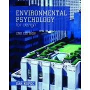 Environmental Psychology for Design by Dak Kopec