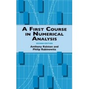 A First Course in Numerical Analysis by Anthony Ralston