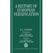 A History of European Versification by Senior Research Fellow M L Gasparov