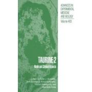 Taurine: Basic and Clinical Aspects v. 2 by Ryan J. Huxtable