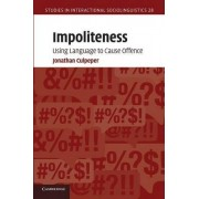 Impoliteness by Jonathan Culpeper