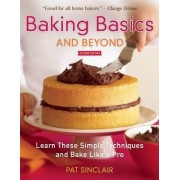 Baking Basics and Beyond by Pat Sinclair