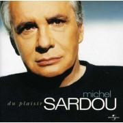 Michel Sardou - Du Plaisir (0602498191811) (1 CD)