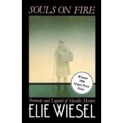 Souls on Fire by Elie Wiesel