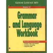 Work Book: Wb Gr12 Grammar & Language by Glencoe