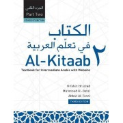 Al-Kitaab fii Tacallum al-cArabiyya: Part 2 by Kristen Brustad