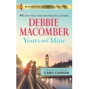 Yours and Mine: The Bachelor Doctor's Bride