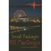 Small Packages: Bk. 3 by K.G. McGregor