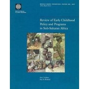 Review of Early Childhood Policy and Programs in Sub-Saharan Africa by World Bank