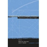 Expanding Curriculum Theory by William M. Reynolds