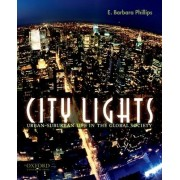 City Lights by Founder and Director E Barbara Phillips