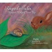 Rupert's Tales: Rupert Helps Clean Up by Kyrja
