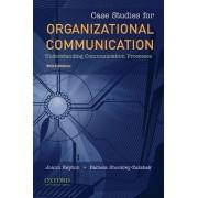 Case Studies for Organizational Communication by Joann Keyton