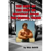 The Best of the Rest of Brutally Huge by Bill Davis