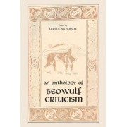 An Anthology of Beowulf Criticism by Lewis E. Nicholson