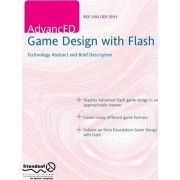 AdvancED Game Design with Flash by Rex Van Der Spuy