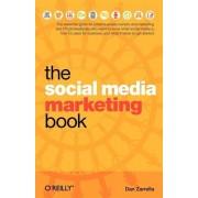 The Social Media Marketing Book by Dan Zarrella