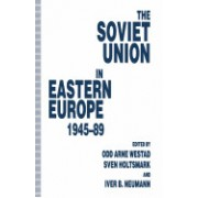 The Soviet Union in Eastern Europe, 1945 89