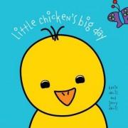 Little Chicken's Big Day by Jerry Davis
