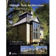 Shingle Style Architecture by E. Ashley Rooney