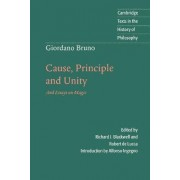Giordano Bruno: Cause, Principle and Unity by Giordano Bruno