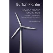 Beyond Smoke and Mirrors by Burton Richter