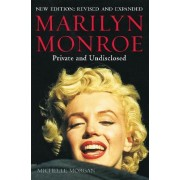 Marilyn Monroe: Private and Undisclosed by Michelle Morgan