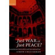 Just War or Just Peace? by Professor Simon Chesterman