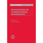 Applications of Combinatorial Mathematics by Chris Mitchell