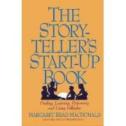 The Storyteller's Start-up Book by Margaret Read MacDonald