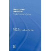 Memory and Memorials by William Kidd