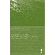 Fieldwork in Tourism by Michael C. Hall