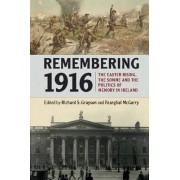 Remembering 1916 by Richard S. Grayson