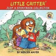Little Critter: Just a Storybook Collection by Mercer Mayer