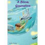 A Boom Generation