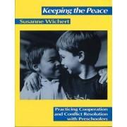 Keeping the Peace by Susanne Wichert