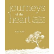 Journeys of the Heart by Jodi Rose
