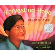 Harvesting Hope by Kathleen Krull
